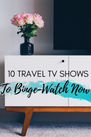 10 travel TV shows to stream now