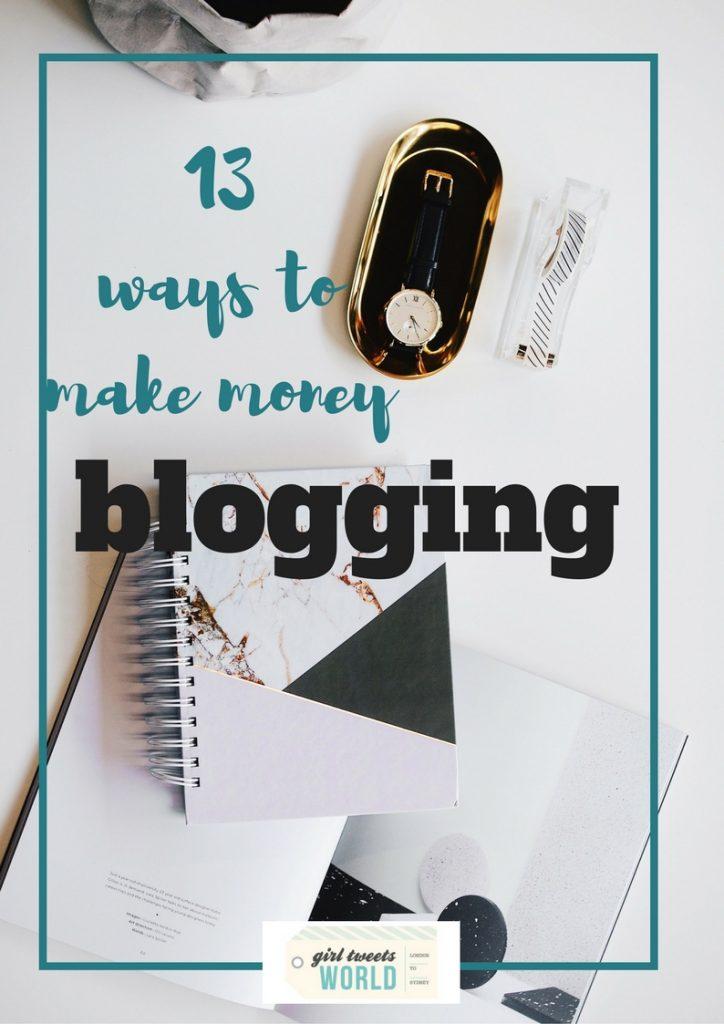 13 ways to make money blogging
