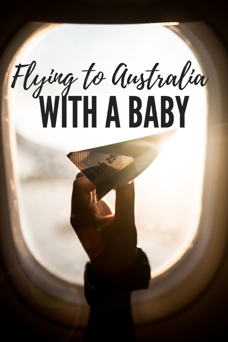 Tips for flying to/from Australia with a baby