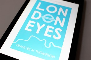 Book Review: London Eyes Short Stories by Frances M Thompson