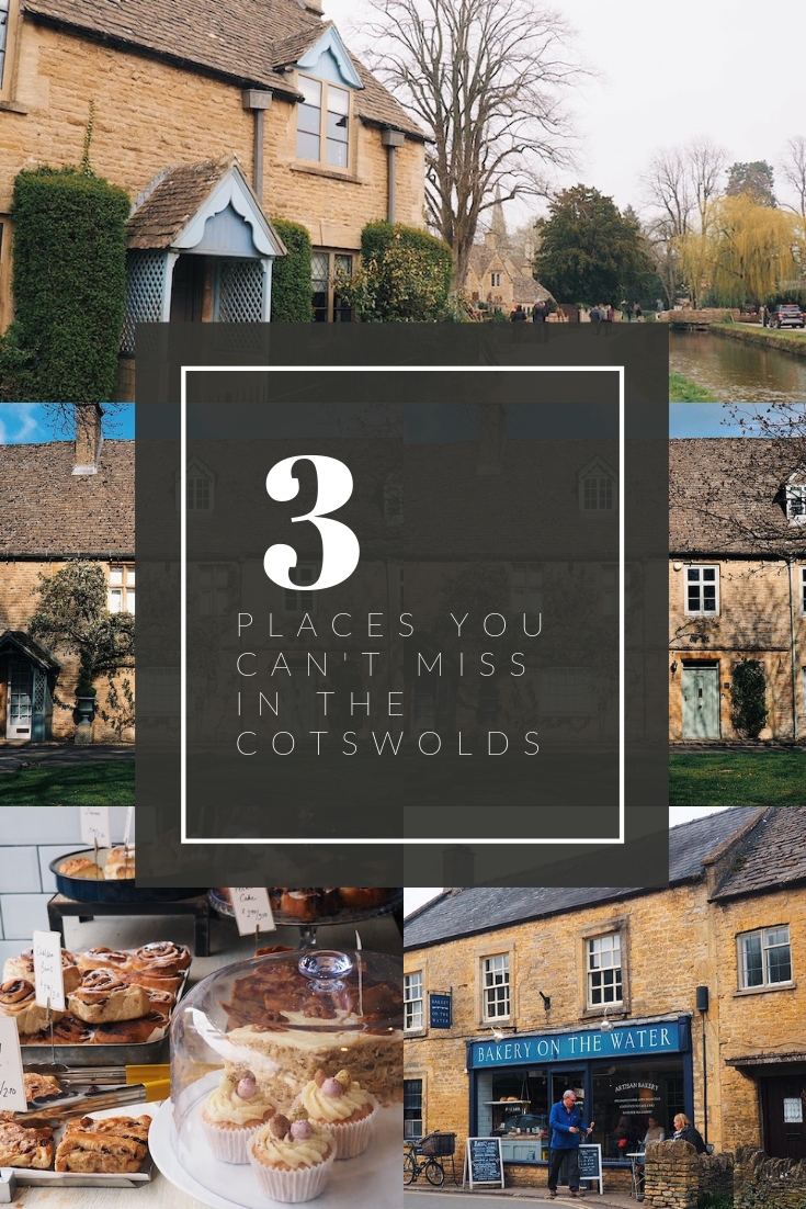 3 places you can't miss in The Cotswolds