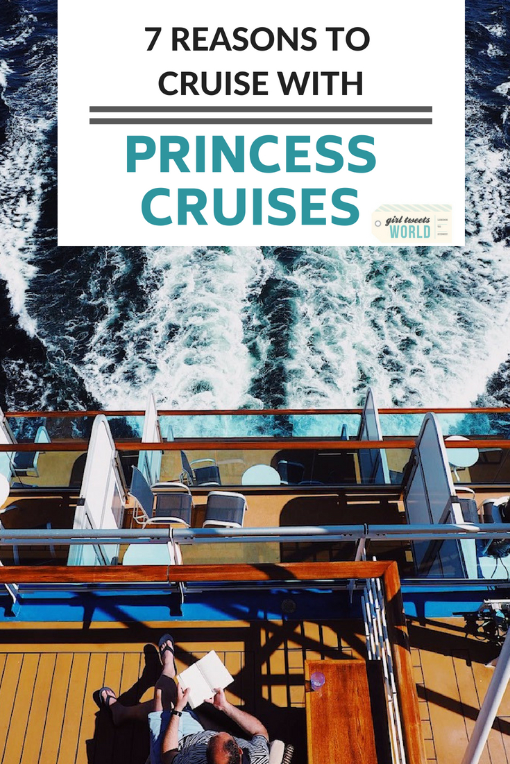 7 reasons to book a cruise with Princess Cruises