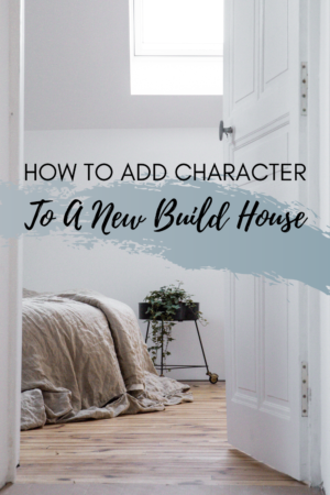 How to add character to a new build house