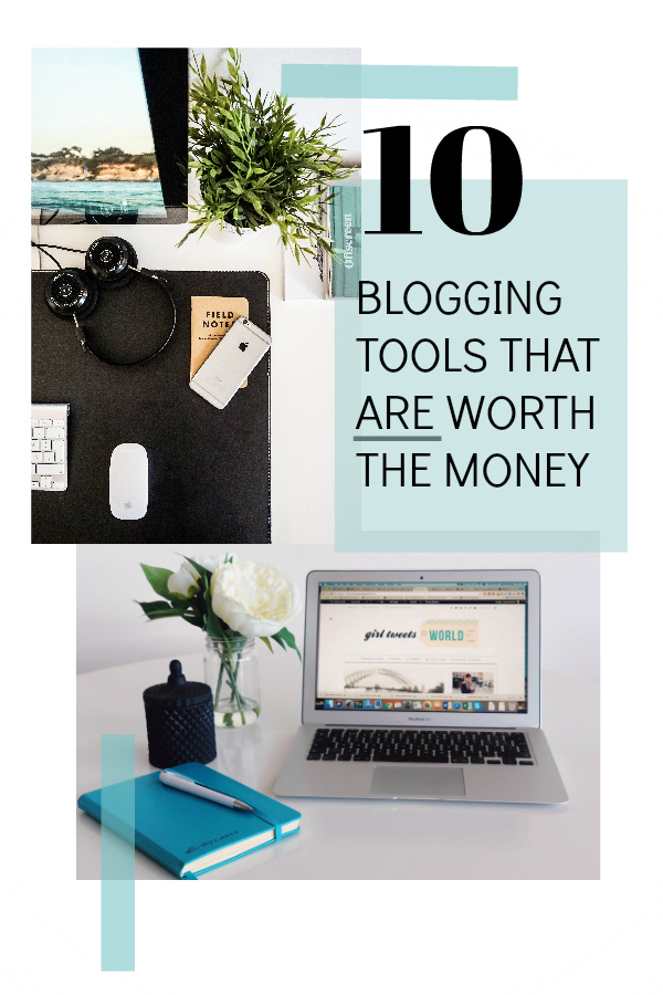 Blogging tools that are worth the money