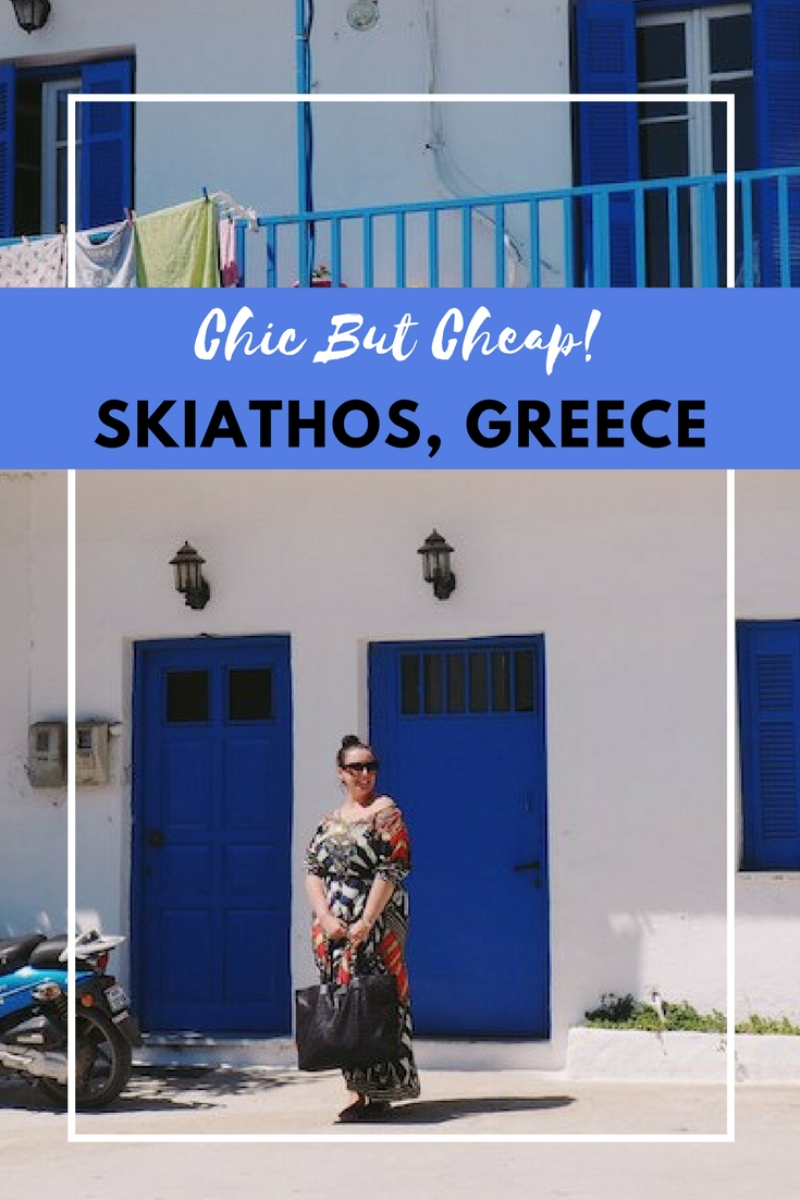 Chic but cheap guide to Skiathos Greece