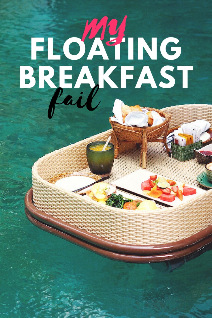 My Floating Breakfast Fail in Bali