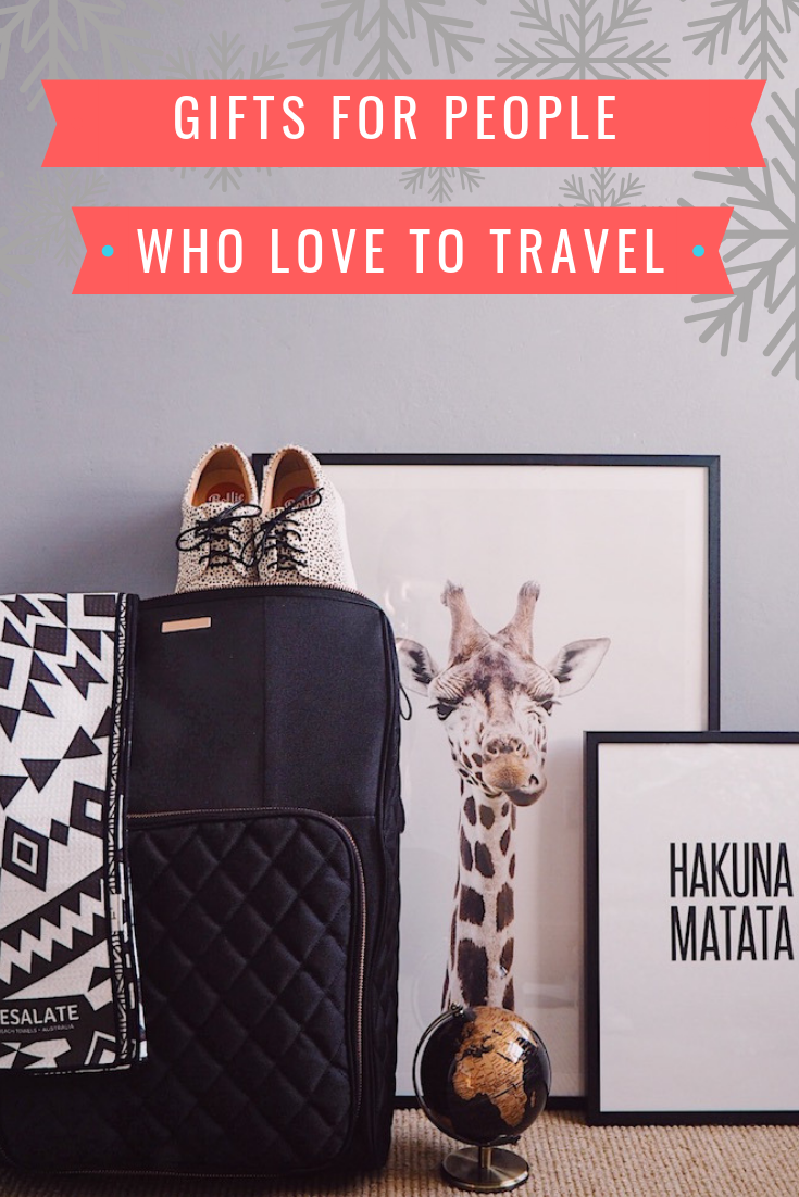 Gifts for people who love to travel