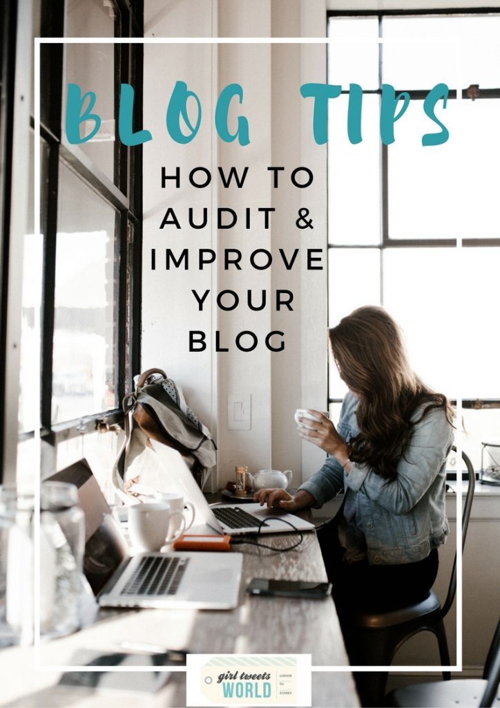 how to audit and improve your blog