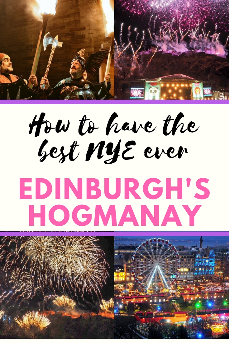 How to have the best new year's eve ever at Edinburghs Hogmanay