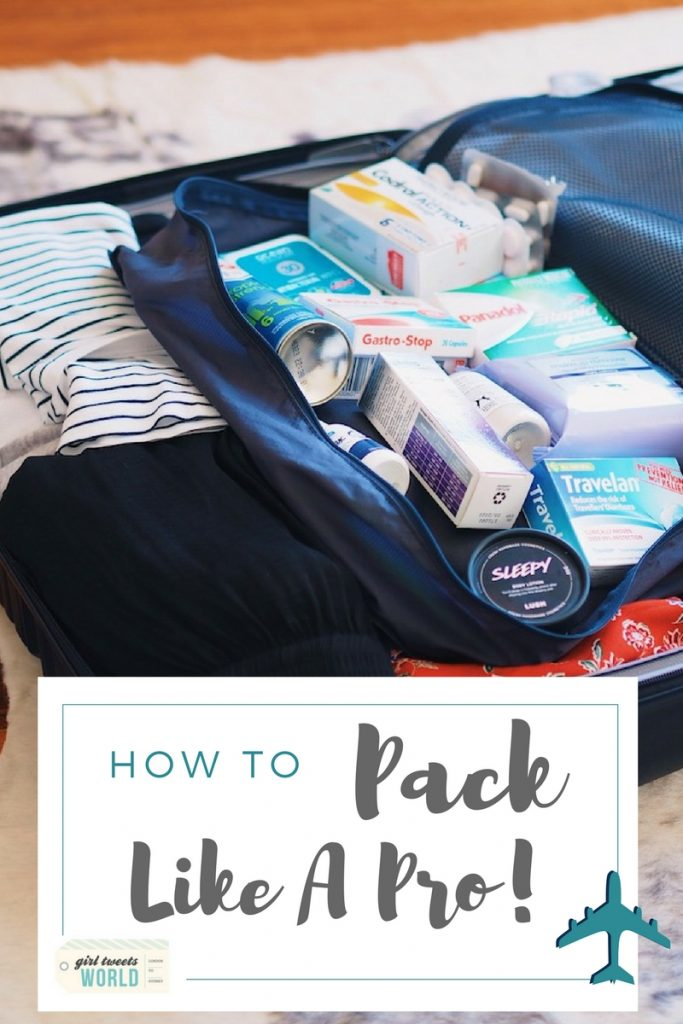 How to pack like a pro - practical packing tips girltweetsworld.com