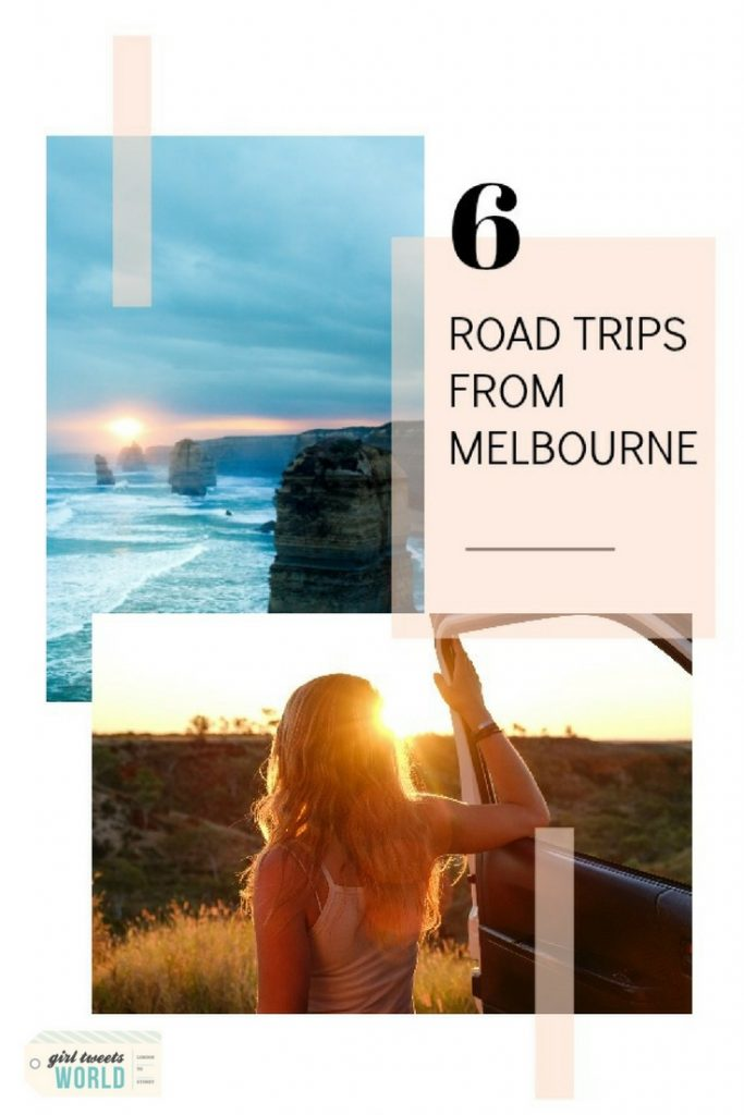 6 Road Trips From Melbourne | Best Day Trips In Victoria | Girl Tweets World