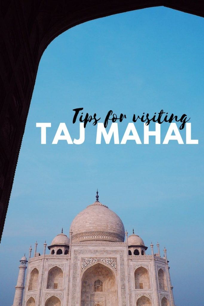 Tips for visiting and taking photos of the Taj Mahal