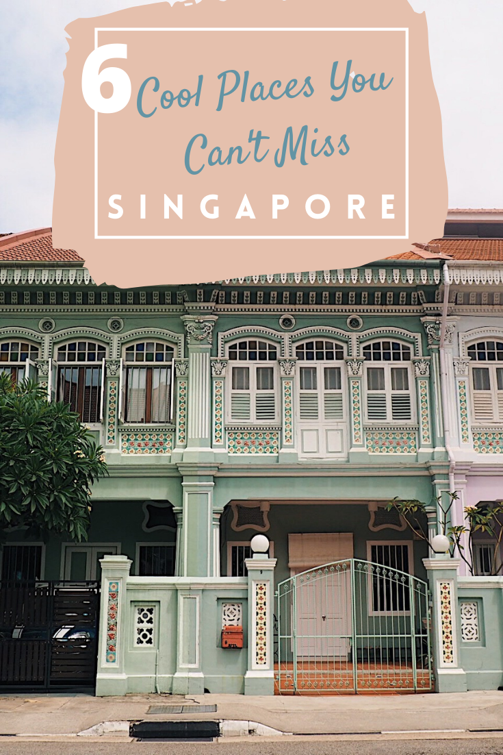 6 cool places you can't miss in Singapore