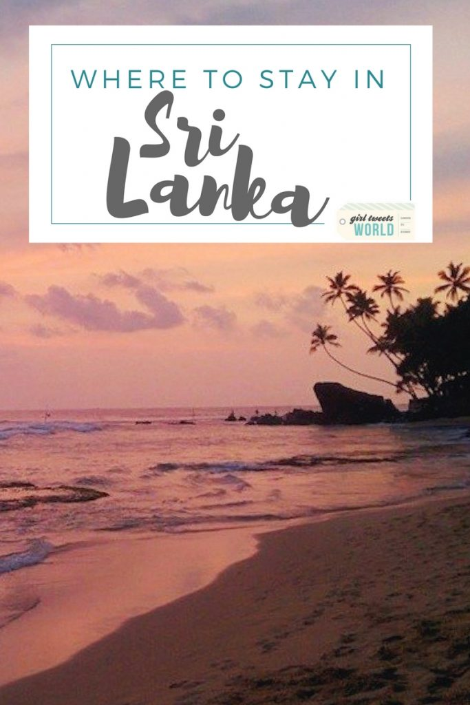 Where to stay & what to do in Sri Lanka | Girl Tweets World